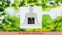 PDF Download  One Savile Row Gieves  Hawkes The Invention of the English Gentleman Read Online