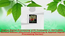 Download  Digital Signal Processing with Examples in MATLAB Second Edition Electrical Engineering PDF Online