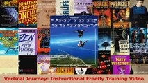 PDF Download  Vertical Journey Instructional Freefly Training Video Read Full Ebook