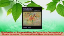 Read  Biophysics of Computation Information Processing in Single Neurons Computational Ebook Free
