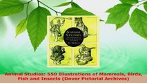 PDF Download  Animal Studies 550 Illustrations of Mammals Birds Fish and Insects Dover Pictorial Download Full Ebook
