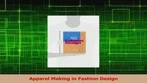 Read  Apparel Making in Fashion Design Ebook Online