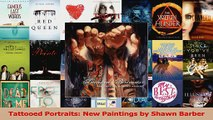 PDF Download  Tattooed Portraits New Paintings by Shawn Barber Read Online