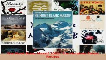 PDF Download  The Mont Blanc Massif 2005 The Hundred Finest Routes Download Full Ebook