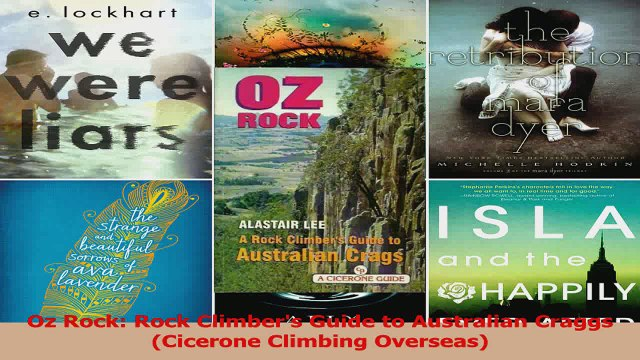 PDF Download  Oz Rock Rock Climbers Guide to Australian Craggs Cicerone Climbing Overseas Download Full Ebook