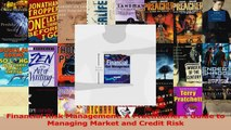 PDF Download  Financial Risk Management A Practitioners Guide to Managing Market and Credit Risk Download Online