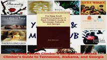 PDF Download  The Deep South Climbers Companion A Rock Climbers Guide to Tennessee Alabama and Download Full Ebook