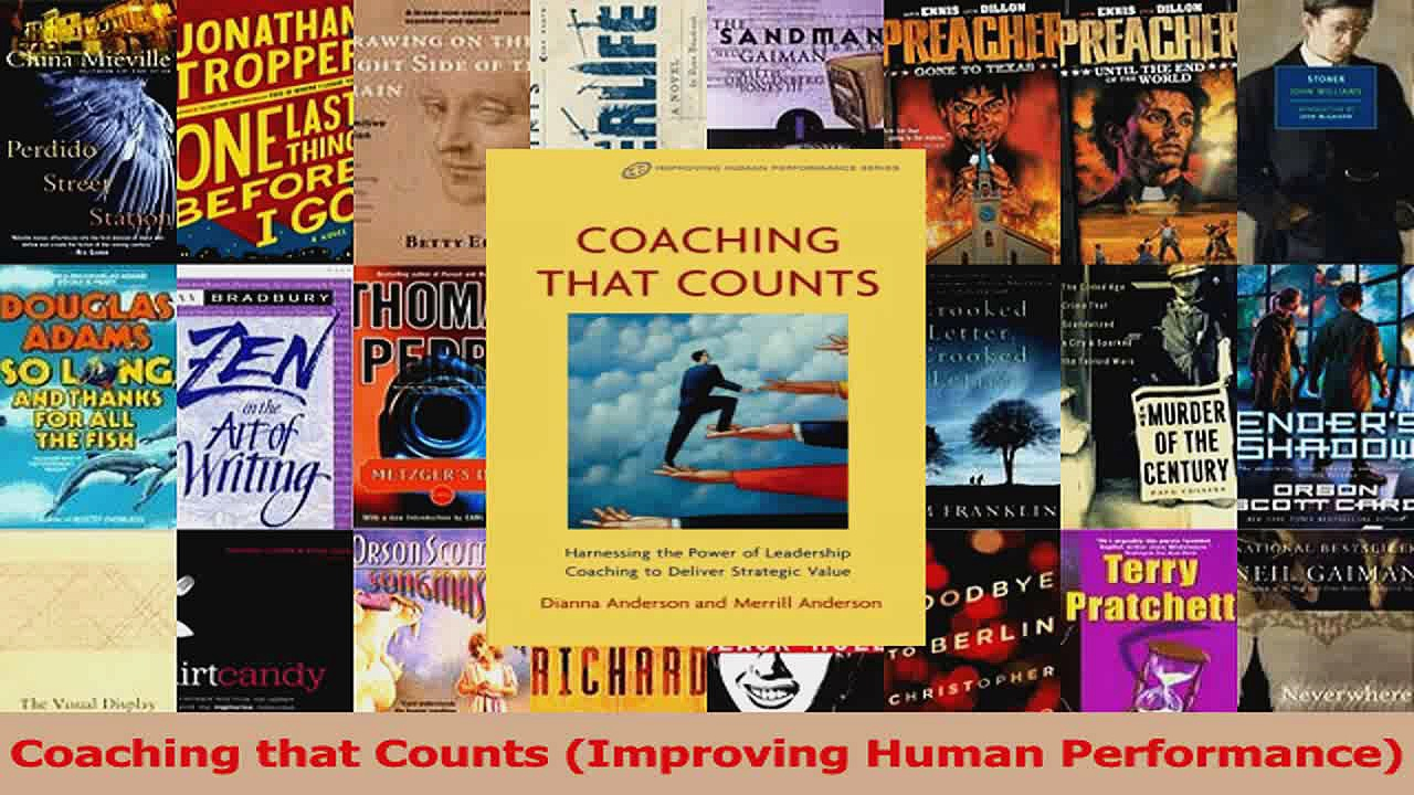 PDF Download  Coaching that Counts Improving Human Performance Read Full Ebook