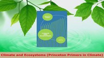 Read  Climate and Ecosystems Princeton Primers in Climate EBooks Online