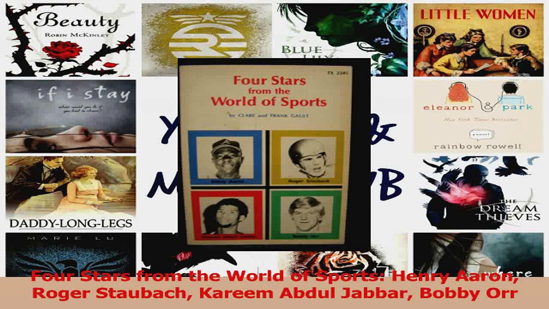 PDF Download  Four Stars from the World of Sports Henry Aaron Roger Staubach Kareem Abdul Jabbar Bob