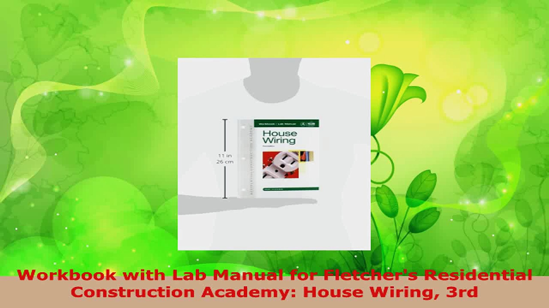 Tells and Shows You How House Wiring Simplified