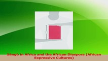 Read  Sàngó in Africa and the African Diaspora African Expressive Cultures Ebook Free