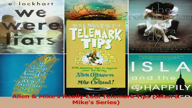 PDF Download  Allen  Mikes Really Cool Telemark Tips Allen  Mikes Series Download Full Ebook