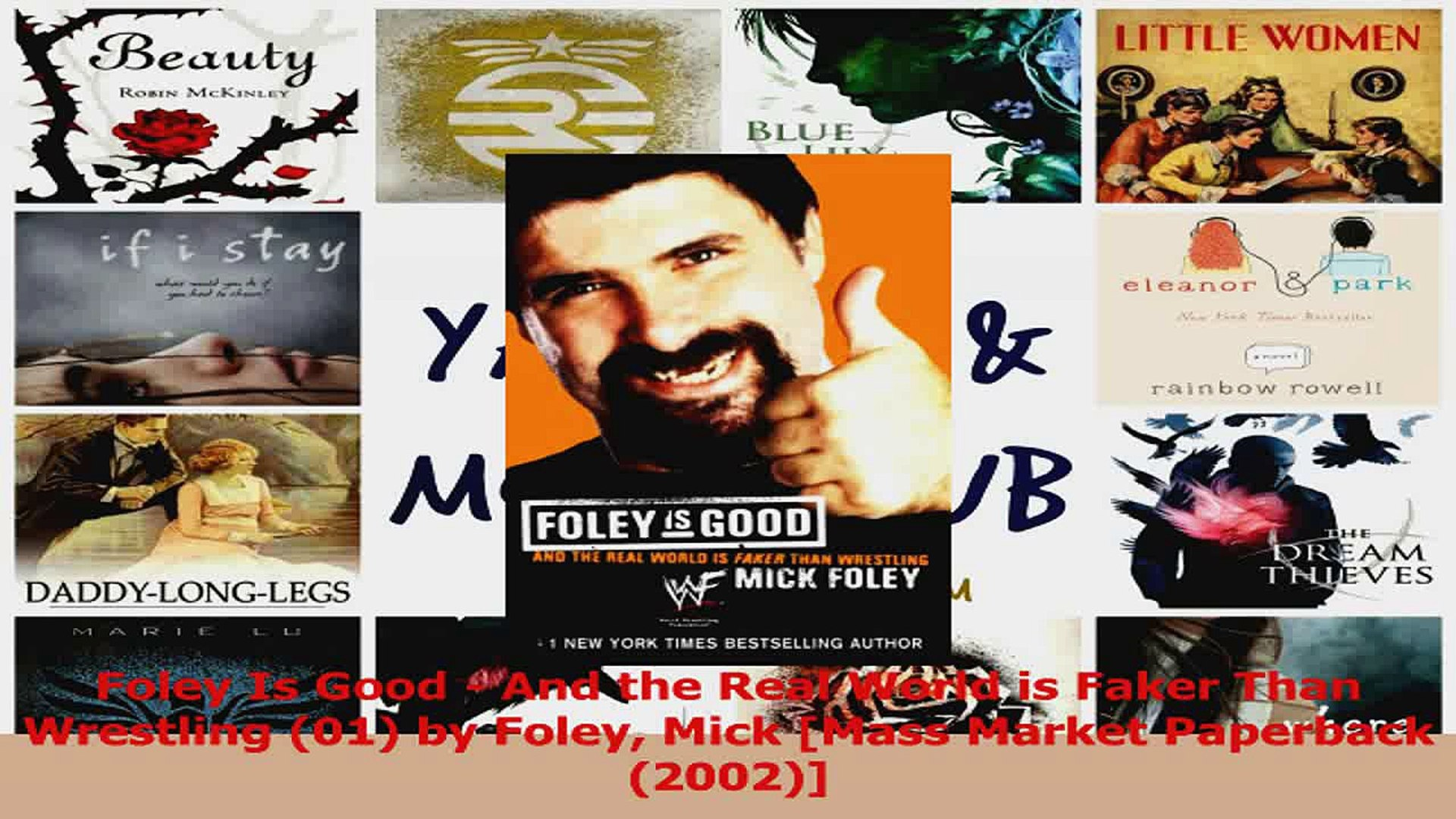 Foley Is Good And the Real World Is Faker Than Wrestling