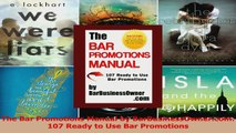 PDF Download  The Bar Promotions Manual by BarBusinessOwnercom 107 Ready to Use Bar Promotions Read Online