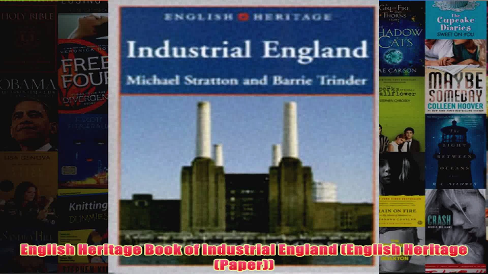 English Heritage Book of Industrial England English Heritage Paper