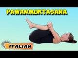 Pawanmuktasana | Yoga per principianti | Yoga Asana For Heart & Tips | About Yoga in Italian