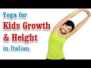 Yoga for Kids Growth & Height - Increase Height Of Children and Diet Tips in Italian