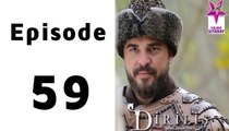 Dirilis Episode 59 Full on Hum Sitaray in High Quality