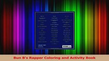 PDF Download  Bun Bs Rapper Coloring and Activity Book Read Online