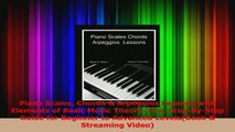 PDF Download] Piano Scales Chords & Arpeggios Lessons with