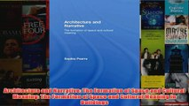 Architecture and Narrative The Formation of Space and Cultural Meaning The Formation of