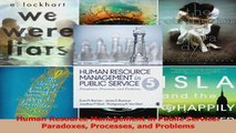 PDF Download  Human Resource Management in Public Service Paradoxes Processes and Problems Download Full Ebook