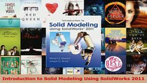 PDF Download  Introduction to Solid Modeling Using SolidWorks 2011 Read Full Ebook