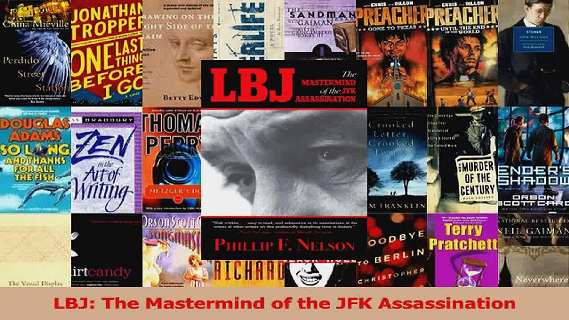 LBJ The Mastermind of the JFK Assassination