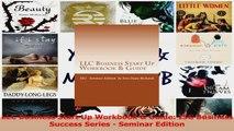 PDF Download  LLC Business Start Up Workbook  Guide ISG Business Success Series  Seminar Edition PDF Online