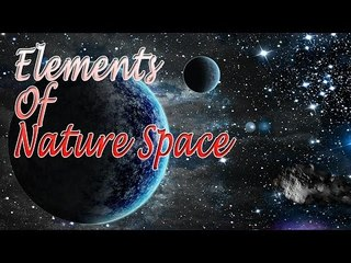 Music For Yoga - Elements of Nature Space - Space Scene For Relaxatation, Meditation, Stress Relief
