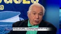 Michel GALABRU se lâche sur Johnny, De Funès et les femmes( Michel GALABRU is loose on Johnny, De Funès and women)