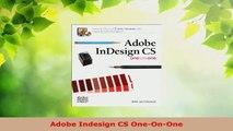 Read  Adobe Indesign CS OneOnOne EBooks Online