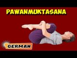 Pawanmuktasana | Yoga für Anfänger | Yoga For Digestive System & Tips | About Yoga in German