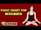Yoga für Schlaflosigkeit | Yoga For Insomnia | Yogic Chart & Benefits of Asana in German