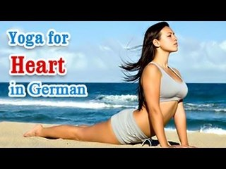 Yoga for Heart - Heart attacks, Heart diseases And Diet Tips in German