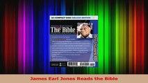 Download James Earl Jones Reads The Bible PDF Free - video