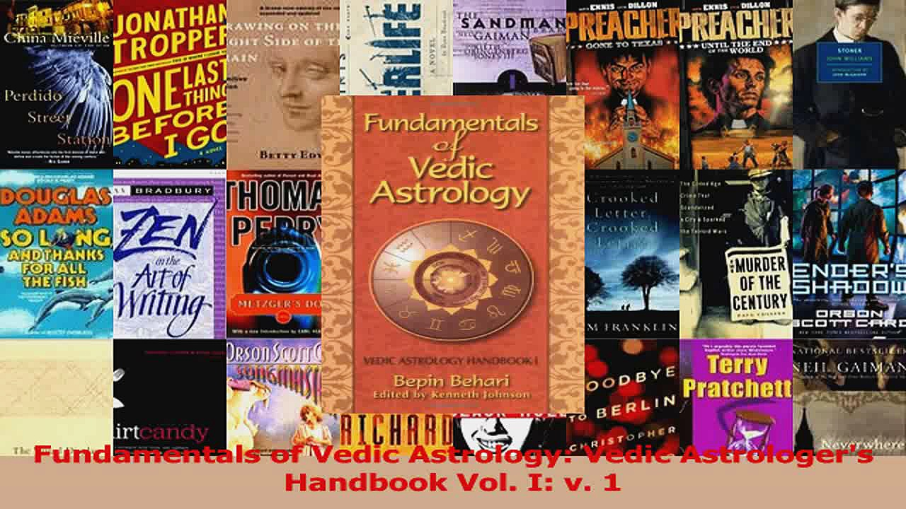 PDF Download  Fundamentals of Vedic Astrology Vedic Astrologers Handbook Vol I v 1 Read Full Ebook