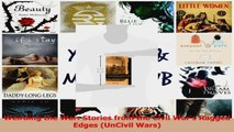 PDF Download  Weirding the War Stories from the Civil Wars Ragged Edges UnCivil Wars Read Full Ebook