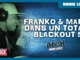 Le Total Blackout de Franko & Marie dans La Radio Libre !