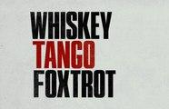 Watch Whiskey Tango Foxtrot Full Movie HD 1080p