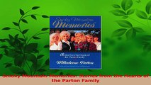 Read  Smoky Mountain Memories Stories from the Hearts of the Parton Family Ebook Online