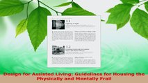 Read  Design for Assisted Living Guidelines for Housing the Physically and Mentally Frail PDF Free