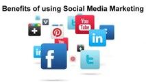 Benefits of usingSocial Media Marketing