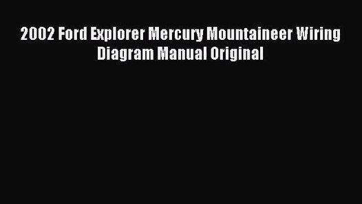 Pdf Download  2002 Ford Explorer Mercury Mountaineer Wiring Diagram Manual Original  Download