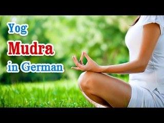 Yog Mudra -  Yoga of Your Hands, Mudra, Yoga Hand Gesture in German