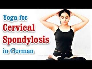 Yoga for Cervical Spondylosis - Natural Methods to Cure Neck and Shoulder Pain in German