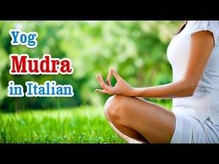 Yog Mudra -  Yoga of Your Hands, Mudra, Yoga Hand Gesture in Italian