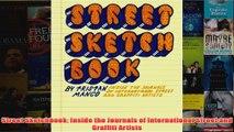 Street Sketchbook Inside the Journals of International Street and Graffiti Artists
