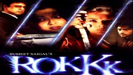 Tanushree Dutta, Udita Goswami, Sachin khedekar, Shaad Randhawa, Ashwini Kalsekar, - Rokk